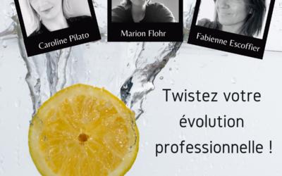 TWISTEZ VOTRE EVOLUTION PROFESSIONNELLE